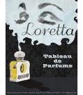 Loretta Tableau de Parfums